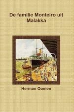 """H. Oomen: """"De familie Monteiro uit Malakka"""""""